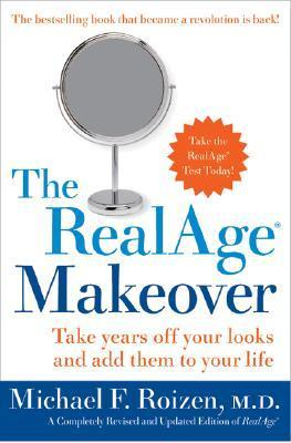 The-RealAge-Makeover-Take-Years-off-Your-Looks-and-Add-Them-to-Your-Life