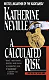 A Calculated Risk