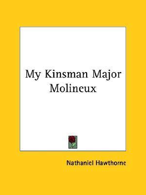My Kinsman Major Molineux