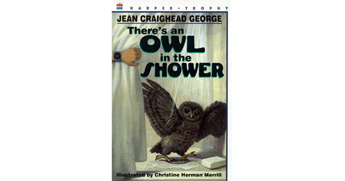 Jean Craighead George Quotes: There's An Owl In The Shower By Jean Craighead George