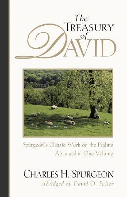 The Treasury of David by Charles Haddon Spurgeon