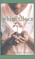 WHITE LILACS CAROLYN MEYER EPUB DOWNLOAD