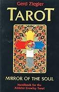 Tarot - Mirror of the Soul: Handbook for the Aleister Crowley Tarot