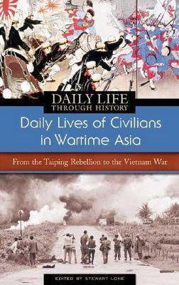 Daily Lives of Civilians in Wartime Asia