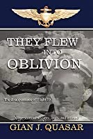 They Flew Into Oblivion