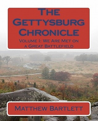 We Are Met on a Great Battlefield (Gettysburg Chronicle, #1)