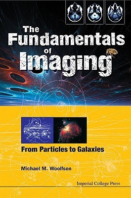 The-Fundamentals-of-Imaging-From-Particles-to-Galaxies