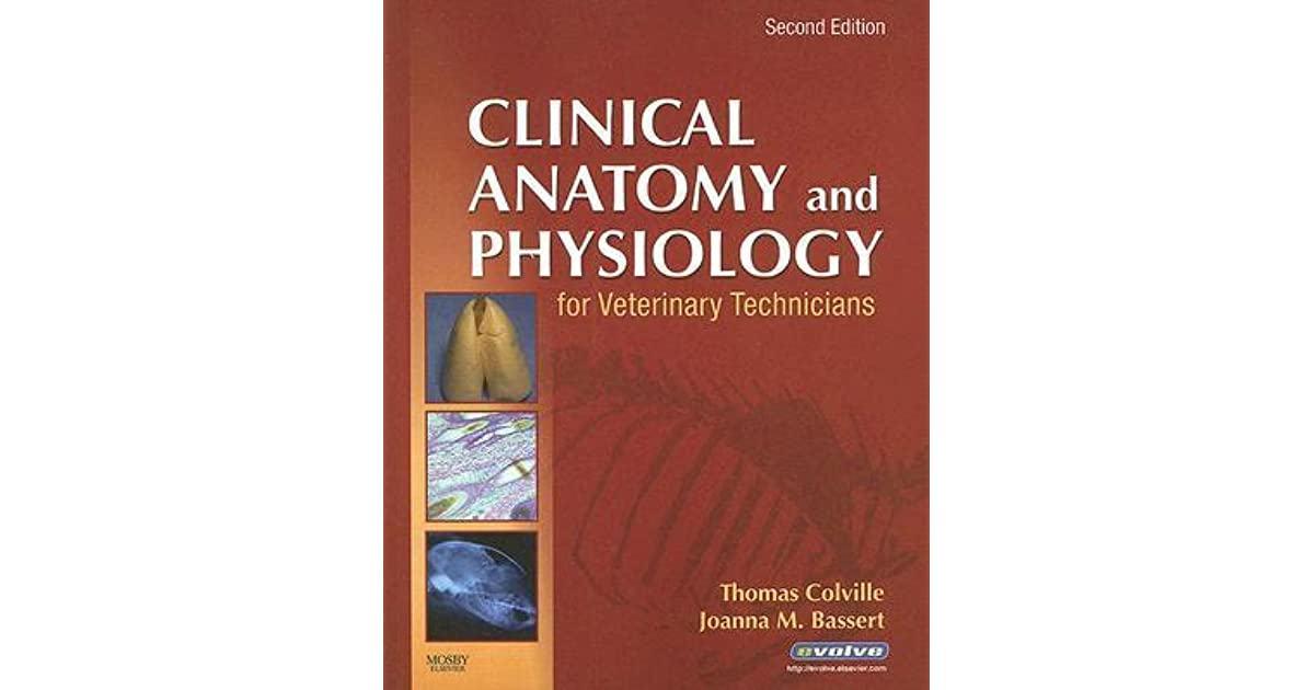 Clinical Anatomy and Physiology for Veterinary Technicians by Thomas ...