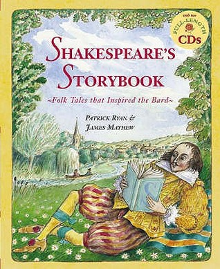 Shakespeare's Storybook: Folk Tales That Inspired the Bard (Book & CD)