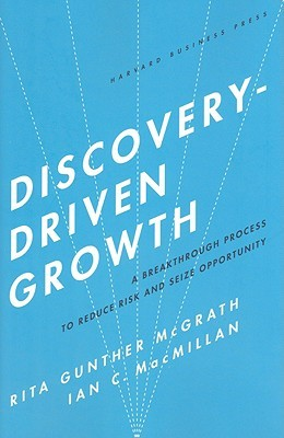 Discovery Driven Strategy: Unconventional Paths to Exceptional Growth