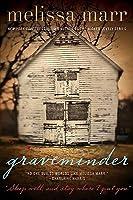 Graveminder (Graveminder, #1)