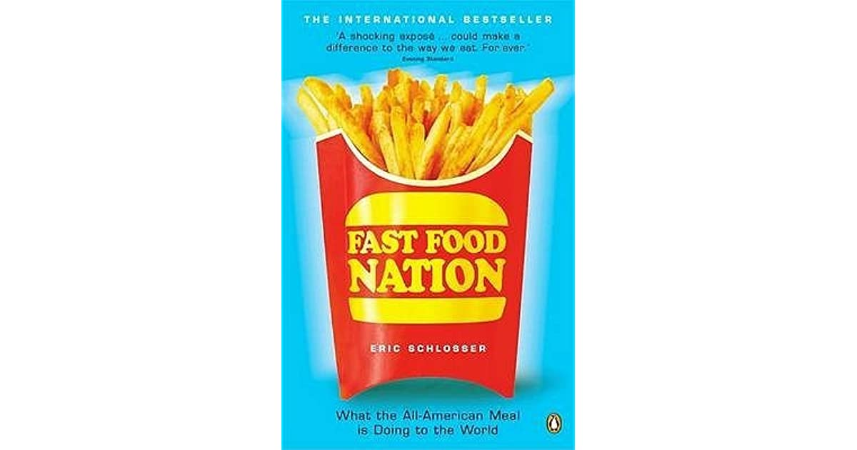 Fast Food Nation - Book Report/Review Example