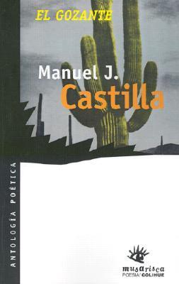 El Gozante By Manuel J Castilla