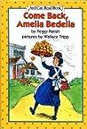 Come Back, Amelia Bedelia (Amelia Bedelia, #4)