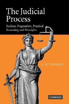 The Judicial Process Realism, Pragmatism
