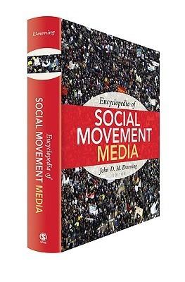 Encyclopedia of Social Movement Media (John D