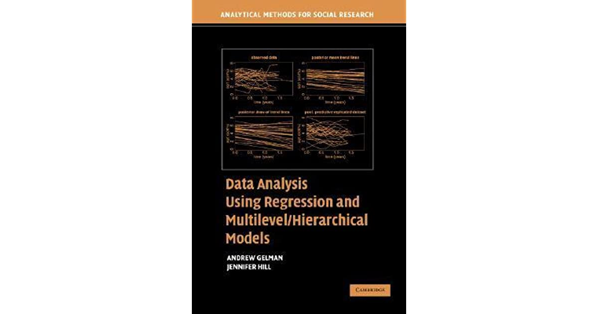 Data Analysis Using Regression and Multilevel/Hierarchical Models by