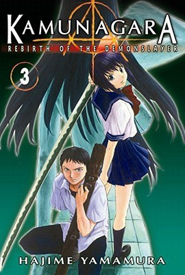 Kamunagara: Rebirth of the Demon Slayer Volume 3
