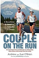Couple on the Run: 8 Marathons, 8 Countries, 8 Weeks, 1 Couple