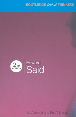 Edward Said (Routledge Critical Thinkers)