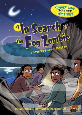 In Search of the Fog Zombie: A Mystery about Matter
