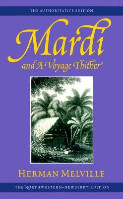 Mardi and a Voyage Thither