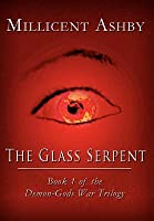 The Glass Serpent: Book 1 of the Demon-Gods War Trilogy