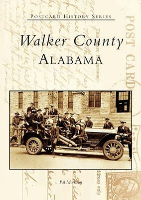 Walker County (Postcard History Series)