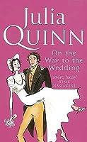 On the Way to Wedding (Bridgertons, #8)