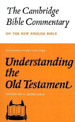 Cambridge Bible Commentaries: Old Testament 32 Volume Set: Understanding the Old Testament (Cambridge Bible Commentaries on the Old Testament)