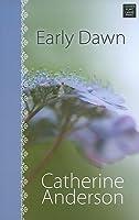 Early Dawn (Center Point Platinum Romance (Large Print))