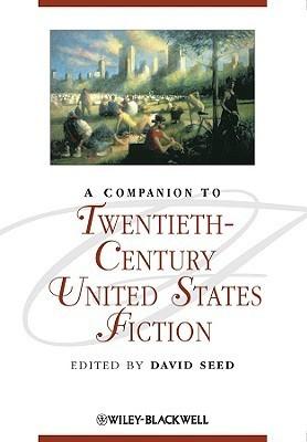 A Companion to Twentieth-Century United states fiction
