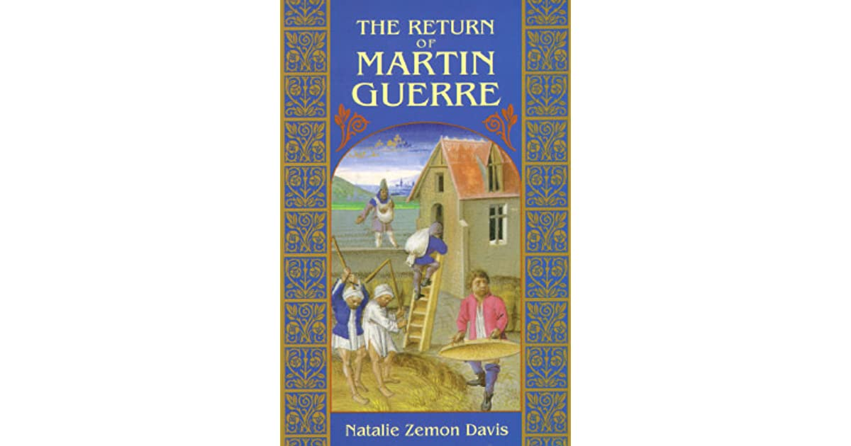 book review about the return of martin guerre The review: the wife of martin guerre by janet lewis on brick | recently,  first  book of poems, the indians in the woods (1922), and her first novel,  he  returns her devotion, even as resentment at his father's authority, and.