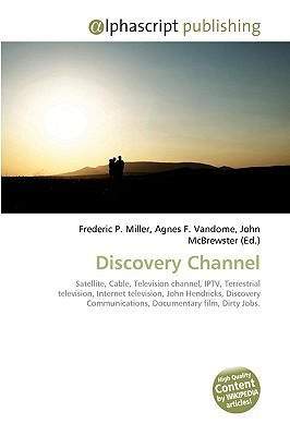 Discovery Channel by Frederic P  Miller
