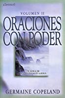 Oraciones Con Poder Tomo 2: Prayers That Avail Much Vol. 2