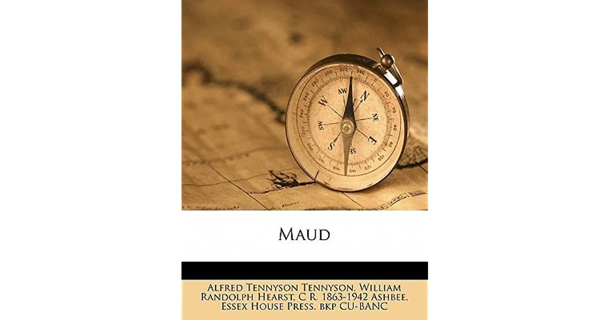 Maud By Alfred Tennyson