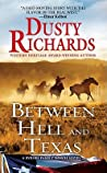 Between Hell and Texas (Byrnes Family Ranch #2)