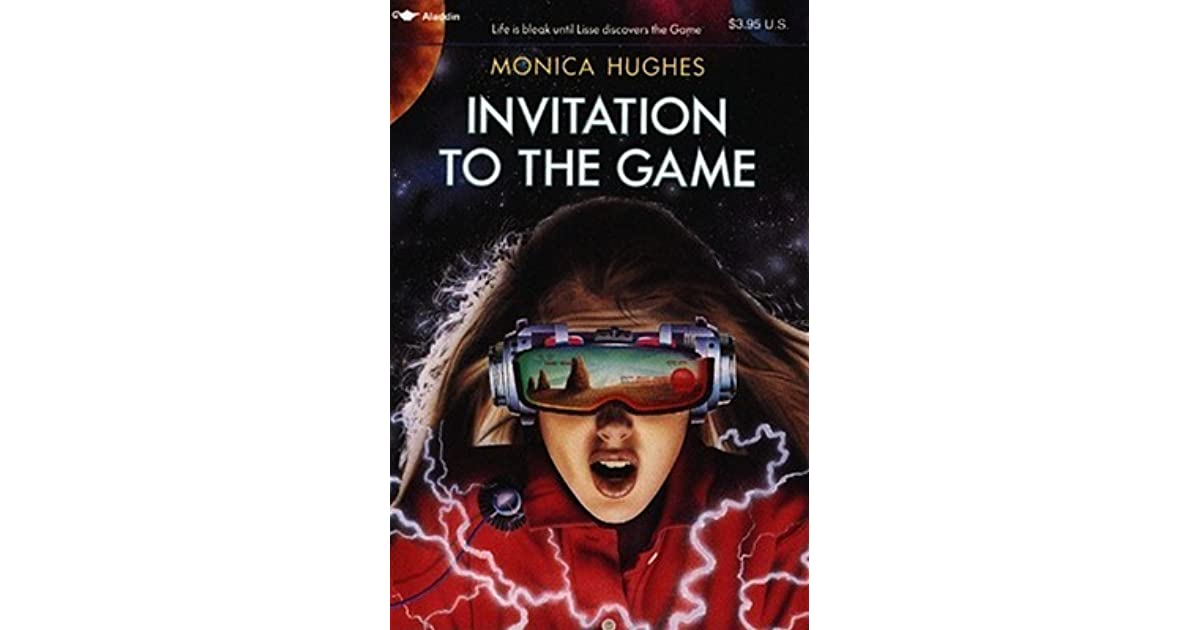 Invitation to the game by monica hughes stopboris Choice Image
