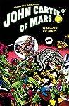 John Carter of Mars: Warlord of Mars Omnibus