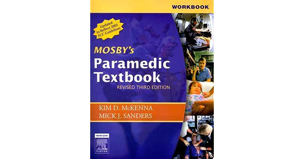 Workbook for Mosby\'s Paramedic Textbook - Revised Reprint by Mick J ...