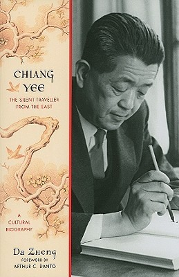 Chiang Yee: The Silent Traveller from the East--A Cultural Biography