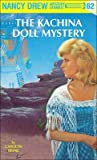 The Kachina Doll Mystery (Nancy Drew, #62)