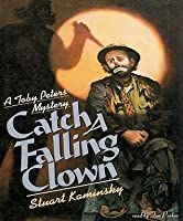 Catch a Falling Clown (Toby Peters, #7)