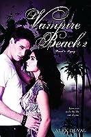 Vampire Beach: Volume 2 (Vampire Beach, #3-4)