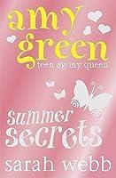 Ask Amy Green Teen Agony Queen: Summer Secrets