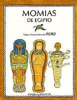 Momias de Egipto = Mummies in Egypt
