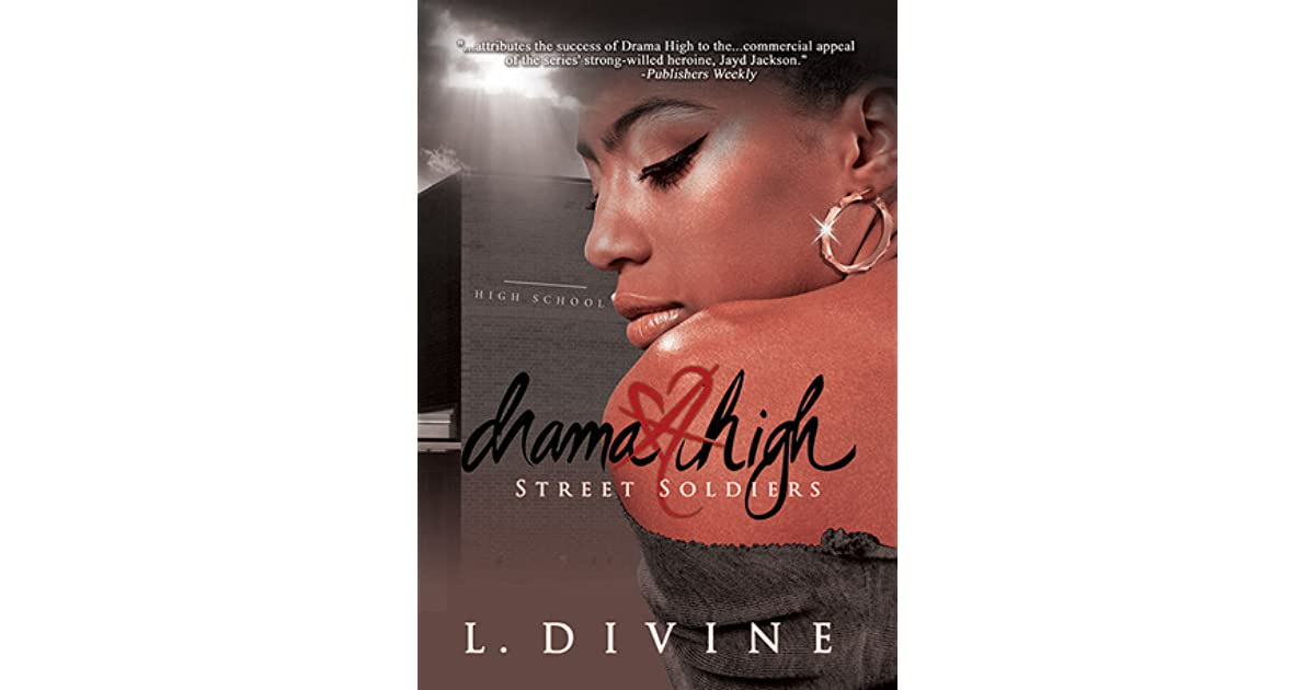 Street Soldiers Drama High 15 By L Divine