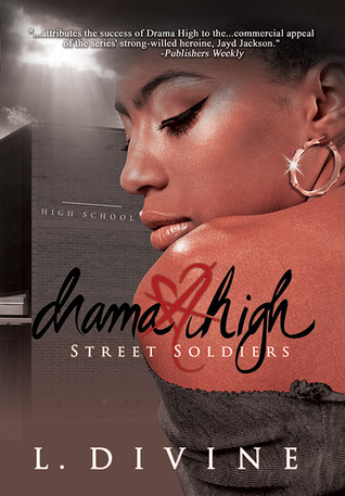 Street Soldiers (Drama High, #15)