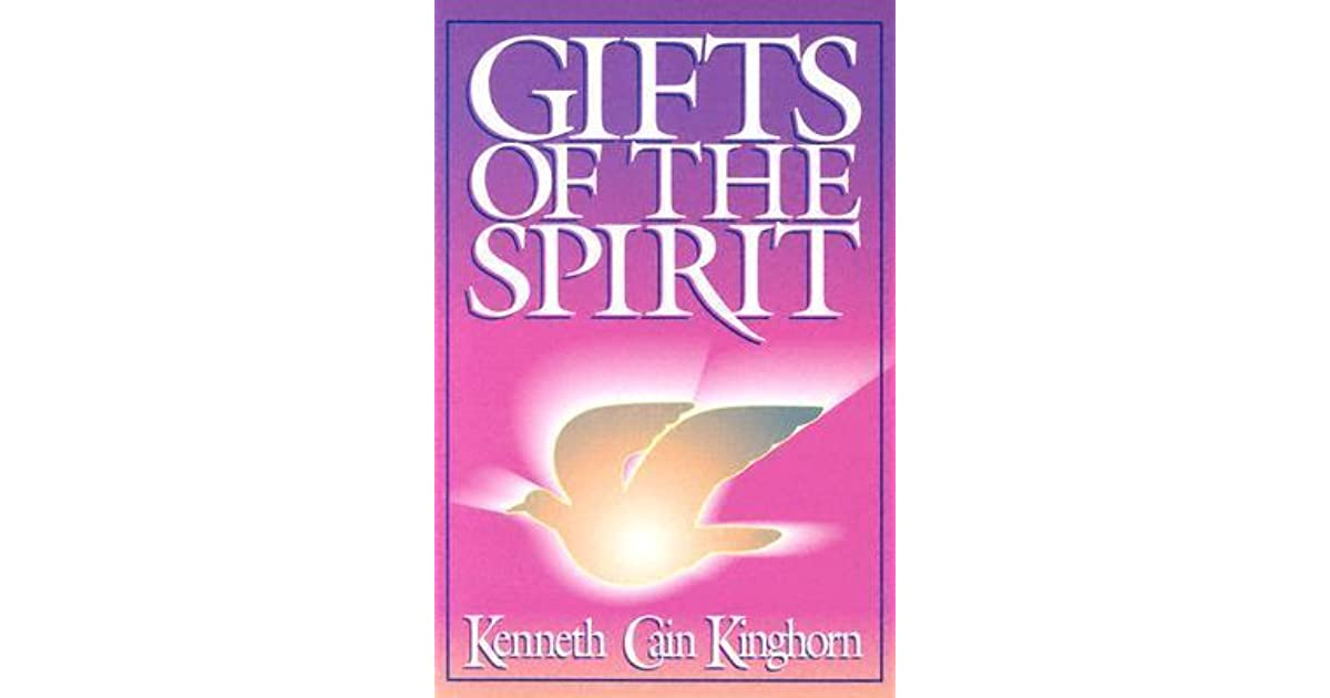 Gifts of the spirit by kenneth cain kinghorn negle Images