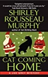 Cat Coming Home (Joe Grey, #16)
